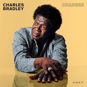 Charles Bradley: Changes
