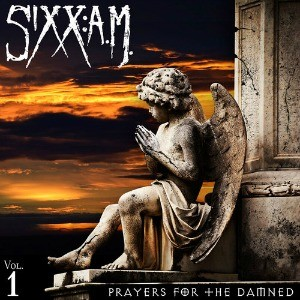 Sixx:AM: Prayers For The Damned Vol. 1