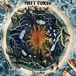 Matt Corby: Telluric