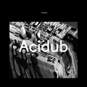 TM404: Acidub