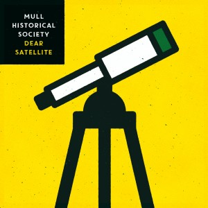 Mull Historical Society: Dear Satellite