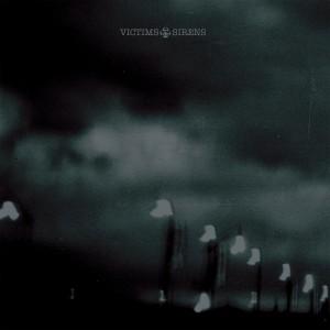 Victims: Sirens