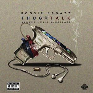 Boosie Badazz: Thug Talk