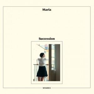 Maria: Succession