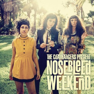 The Coathangers: Nosebleed Weekend