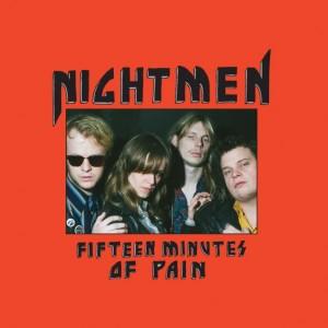Nightmen: Fifteen Minutes Of Pain