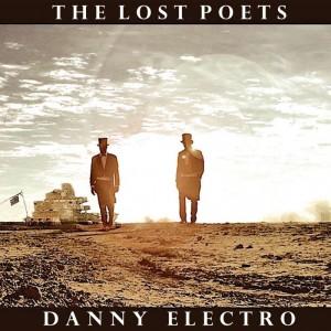 The Lost Poets: Danny Electro