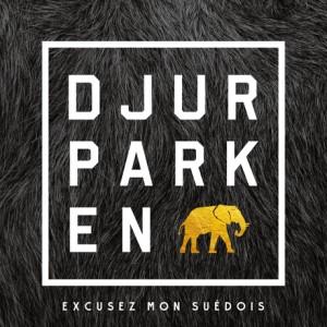 Djurparken: Excusez Mon Suédois