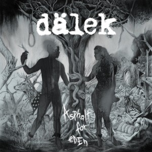 Dälek: Asphalt For Eden