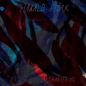 Harald Björk: Kris- & Konflikthantering