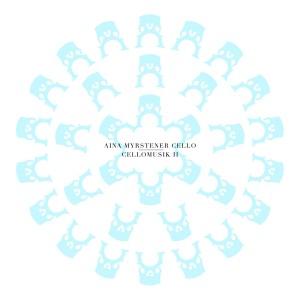 Aina Myrstener Cello: Cellomusik II