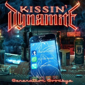 Kissin Dynamite: Generation Goodbye