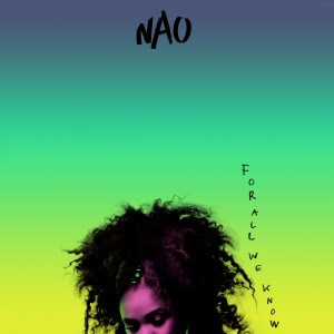 Nao: For All We Know