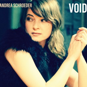 Andrea Schroeder: Void