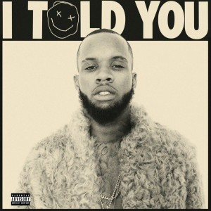 Tory Lanez: I Told You