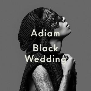 Adiam: Black Wedding
