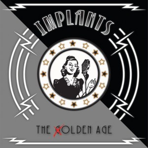 Implants: The Golden Age