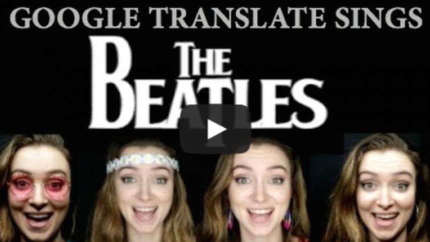 Så låter The Beatles musik genom Google Translate