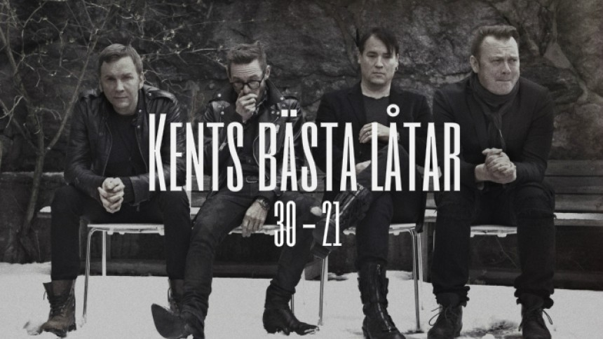 LISTA: Kents bästa låtar – plats 30 till 21
