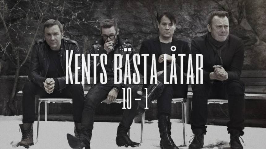 LISTA: Kents bästa låtar – plats 10 till 1 (lyssna på hela topp 30)