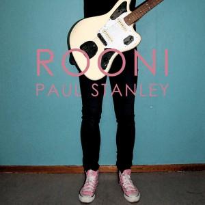 Rooni: Paul Stanley