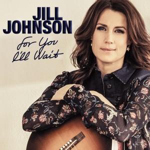 Jill Johnson: For You I'll Wait
