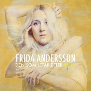 Frida Andersson: Den Som Letar Efter Guld