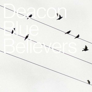 Deacon Blue: Believers