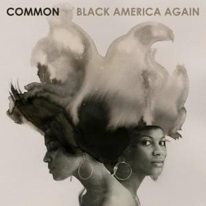 Common: Black America Again