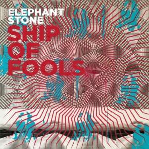 Elephant Stone: Ship Of Foole