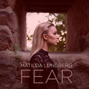 Matilda Lundberg: Fear