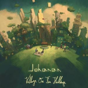 Johanan: Village On The Hilltop