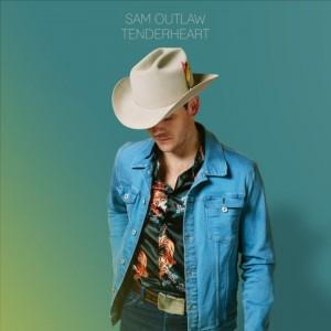 Sam Outlaw: Tenderheart