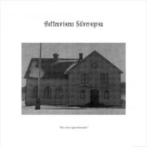 Bottenvikens Silverkyrka: Det Stora Uppvaknandet