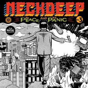Neck Deep: The Peace And The Panic