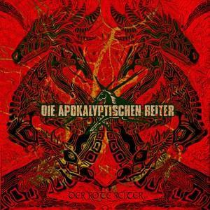 Die Apokalyptischen Reiter: Die Rote Reiter