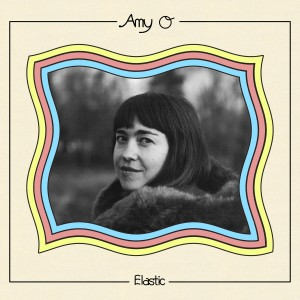 Amy O: Elastic