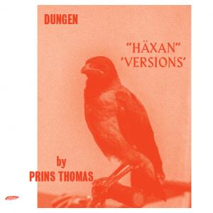 Prins Thomas: Häxan - Versions by Prins Thomas