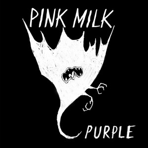 Pink Milk: Purple