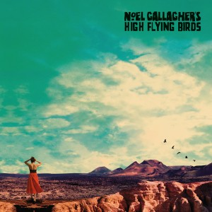 Noel Gallagher's High Flying Birds :  Who Built The Moon?