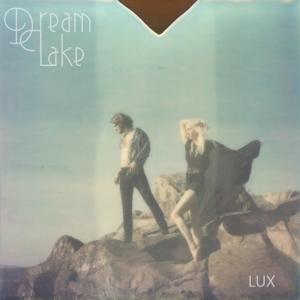 Dream Lake: Lux