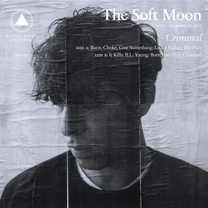 The Soft Moon: Criminal