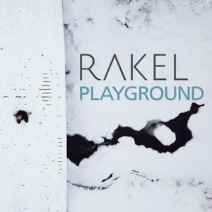Rakel: Playground