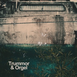 Trummor & Orgel: Indivisibility