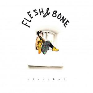 Elseebub: Flesh And Bone