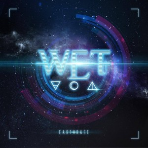 W.E.T: Earthrage