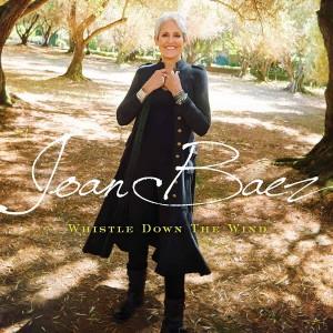 Joan Baez: Whistle Down The Wind