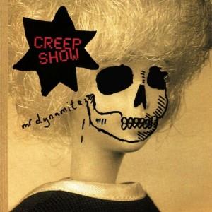 Creep Show: Mr Dynamite