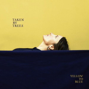 Taken By Trees: Yellow To Blue