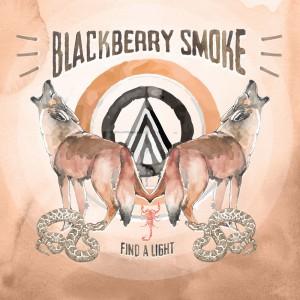 Blackberry Smoke: Find A Light